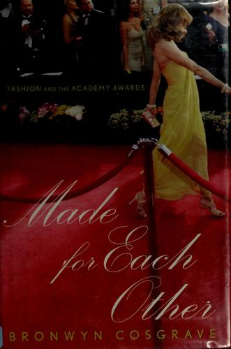 Made for each other by Bronwyn Cosgrave