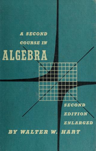 A second course in algebra by Hart, Walter W.