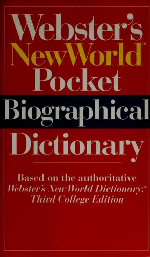 Webster's New World pocket biographical dictionary by Donald Stewart, Laura Borovac