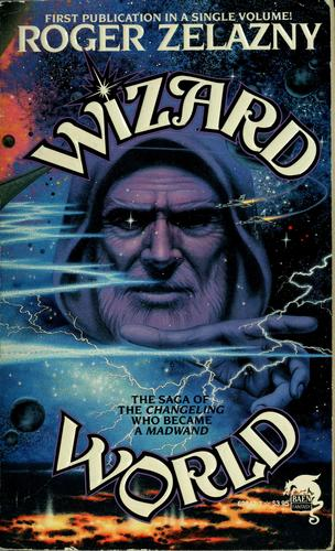 Wizard world by Roger Zelazny