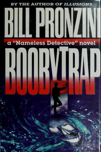 Boobytrap by Bill Pronzini