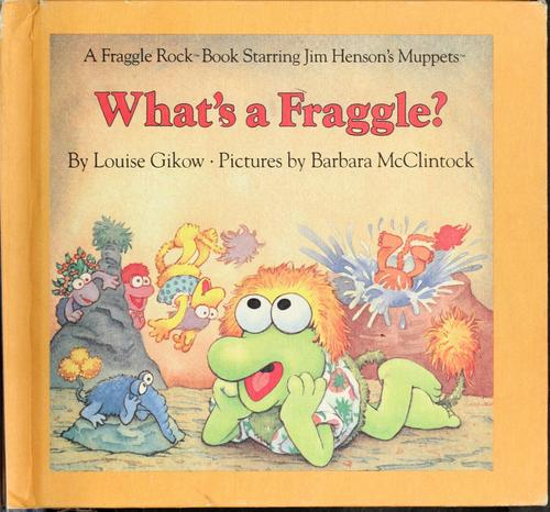What's a Fraggle?