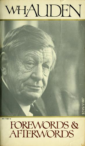 Forewords and afterwords. by W. H. Auden