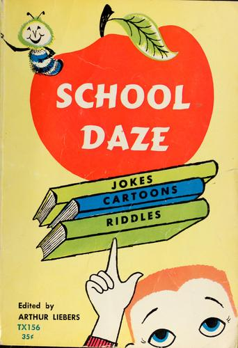 School daze by Liebers, Arthur