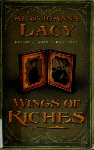 Wings of riches by Al Lacy