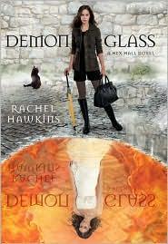 Demonglass (A Hex Hall Novel) (A Hex Hall Novel, 2)