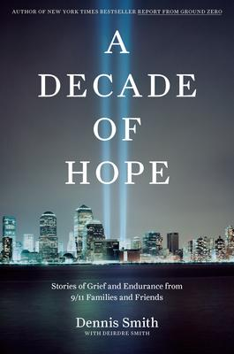 A decade of hope by Smith, Dennis