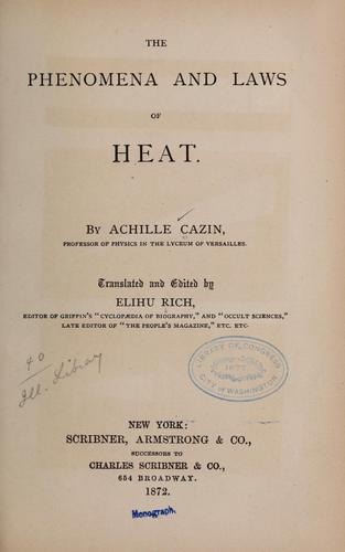 The phenomena and laws of heat by Achille Auguste Cazin