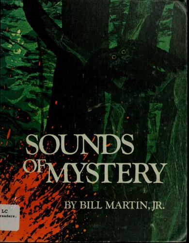 Sounds of mystery by Martin, Bill